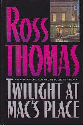 Thomas, Ross - Twilight at Mac's Place