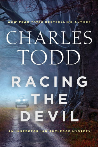 Charles Todd - Racing the Devil - Signed