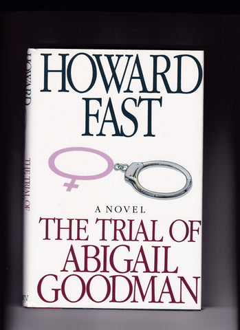Fast, Howard - The Trial Of Abigail Goodman