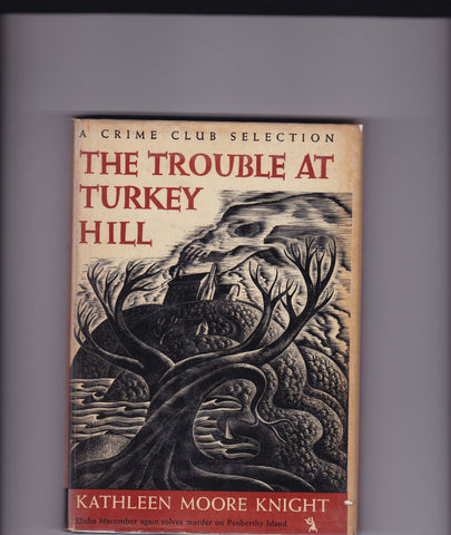 Knight, Kathleen Moore - The Trouble At Turkey Hill