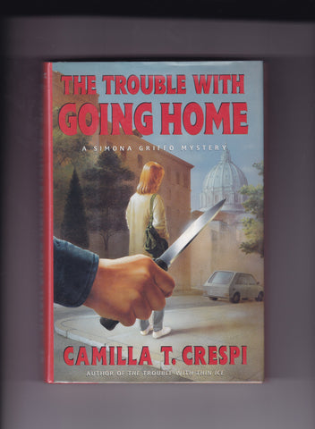 Crespi, Camilla T. - The Trouble With Going Home