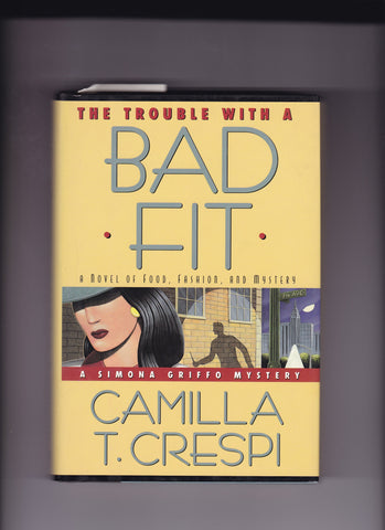 Crespi, Camilla - The Trouble With a Bad Fit