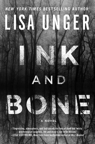 Lisa Unger - Ink and Bone