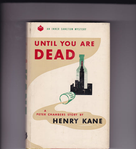Kane, Henry, Until You Are Dead