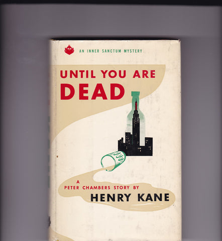 Kane, Henry - Until You Are Dead