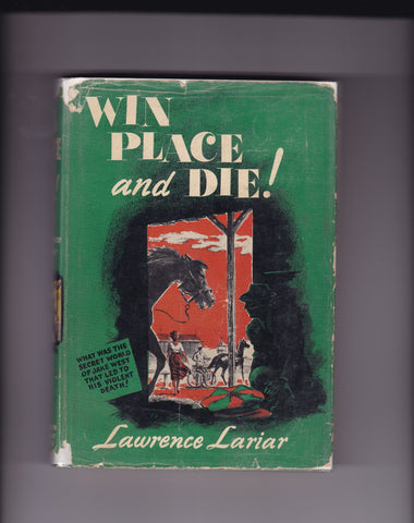Lariar, Lawrence - Win Place and Die!