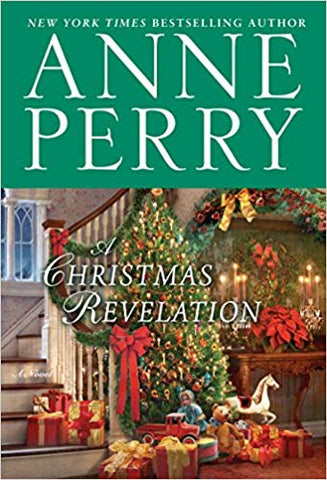 Anne Perry - A Christmas Revelation