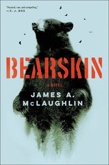 James A. McLaughlin - Bearskin - To Be Signed