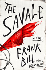 Frank Bill - The Savage - Signed
