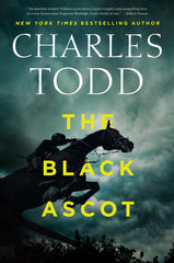 Charles Todd - The Black Ascot