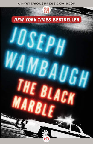 Joseph Wambaugh - The Black Marble
