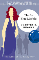 Dorothy B. Hughes - The So Blue Marble
