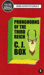 C.J. Box - Pronghorns of the Third Reich