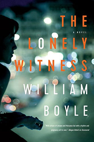 William Boyle - The Lonely Witness