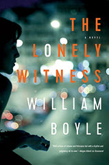 William Boyle - The Lonely Witness - To Be Signed