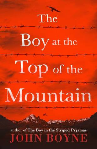 John Boyne - The Boy at the Top of the Mountain