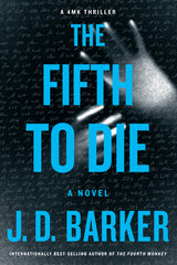 J.D. Barker - The Fifth to Die - Signed