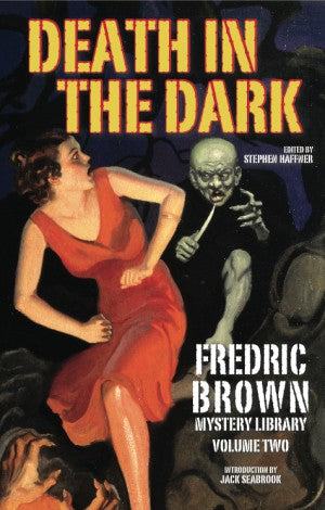 Frederic Brown - Death in the Dark: Fredric Brown Mystery Library, Volume Two