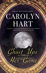 Carolyn Hart - Ghost Ups Her Game (Pre-Order)