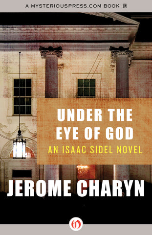 Jerome Charyn - Under the Eye of God