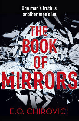 E.O. Chirovici- The Book of Mirrors