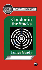 James Grady - Condor in the Stacks