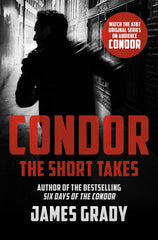 James Grady - Condor: The Short Takes