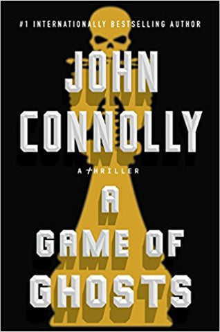 John Connolly - A Game of Ghosts
