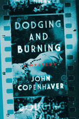 John Copenhaver - Dodging and Burning - Signed