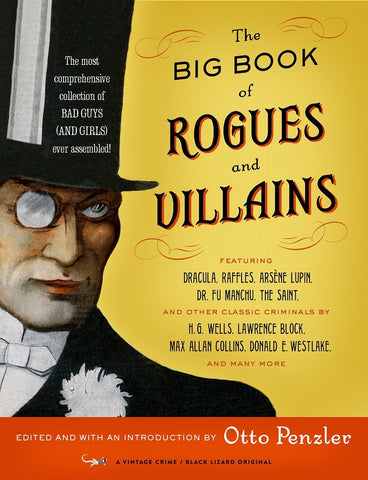 Otto Penzler, ed. - The Big Book of Rogues & Villains - Signed