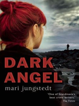 Mari Jungstedt - Dark Angel