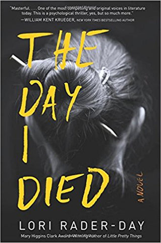 Lori Rader-Day- The Day I Died