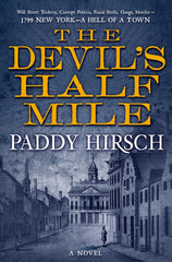 The Devil's Half Mile - Paddy Hirsch - To Be Signed