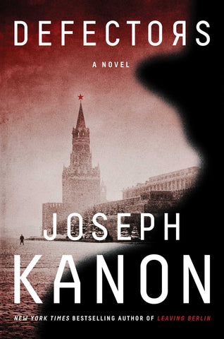 Joseph Kanon - The Defectors