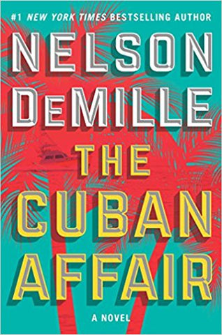 Nelson DeMille- The Cuban Affair - Signed