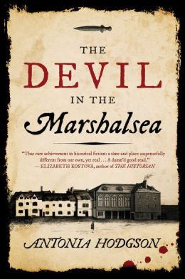 Antonia Hodgson - The Devil in the Marshalsea