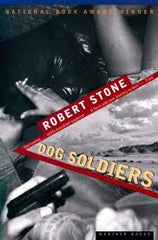 Stone, Robert - Dog Soldiers