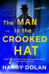 Harry Dolan - The Man in the Crooked Hat - Signed