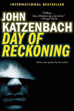 John Katzenbach - Day of Reckoning