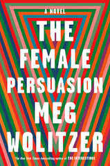 Meg Wolitzer - The Female Persuasion - Signed