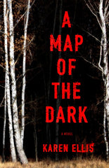 Karen Ellis - A Map of the Dark - Signed