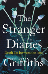 Elly Griffiths - The Stranger Diaries - Signed UK Edition