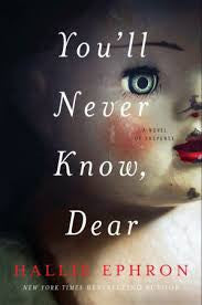 Hallie Ephron - You'll Never Know, Dear