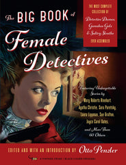 Otto Penzler, ed. - The Big Book of Female Detectives - To Be Signed