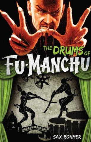 Rohmer, Sax - The Drums of Fu-Manchu