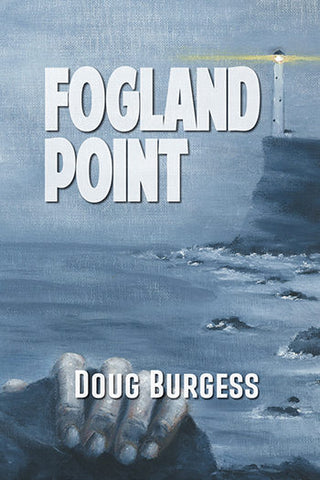 Doug Burgess - Fogland Point - Signed