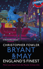 Christopher Fowler - Briant & May: England's Finest - Signed UK Edition