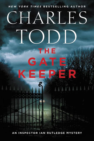 Charles Todd - The Gate Keeper - Signed