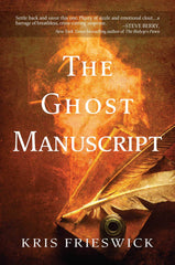 Kris Frieswick - The Ghost Manuscript