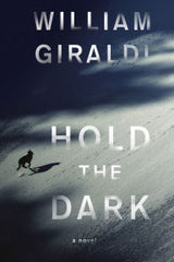 William Giraldi - Hold the Dark